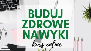 kurs-online-buduj-zdrowe-nawyki